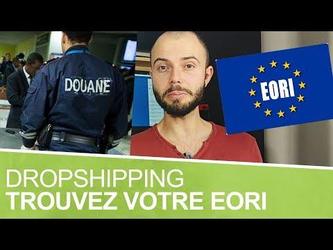 Comment trouver son numéro EORI pour les douanes en dropshipping ?📢