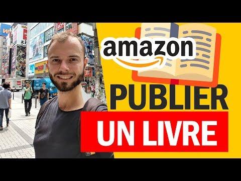 Écrire et PUBLIER un livre gratuitement sur AMAZON (papier ebook)