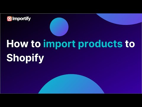How to import products with importify?