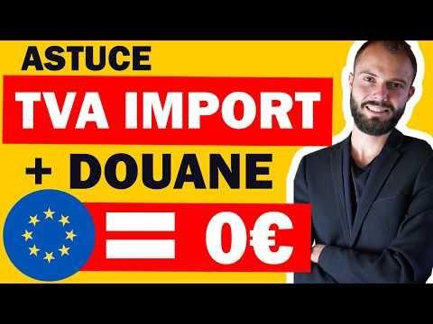 Comment ne pas payer la douane et la TVA en import en dropshipping