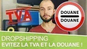 À combien s'élèvent la TVA et les frais de douane en dropshipping ?