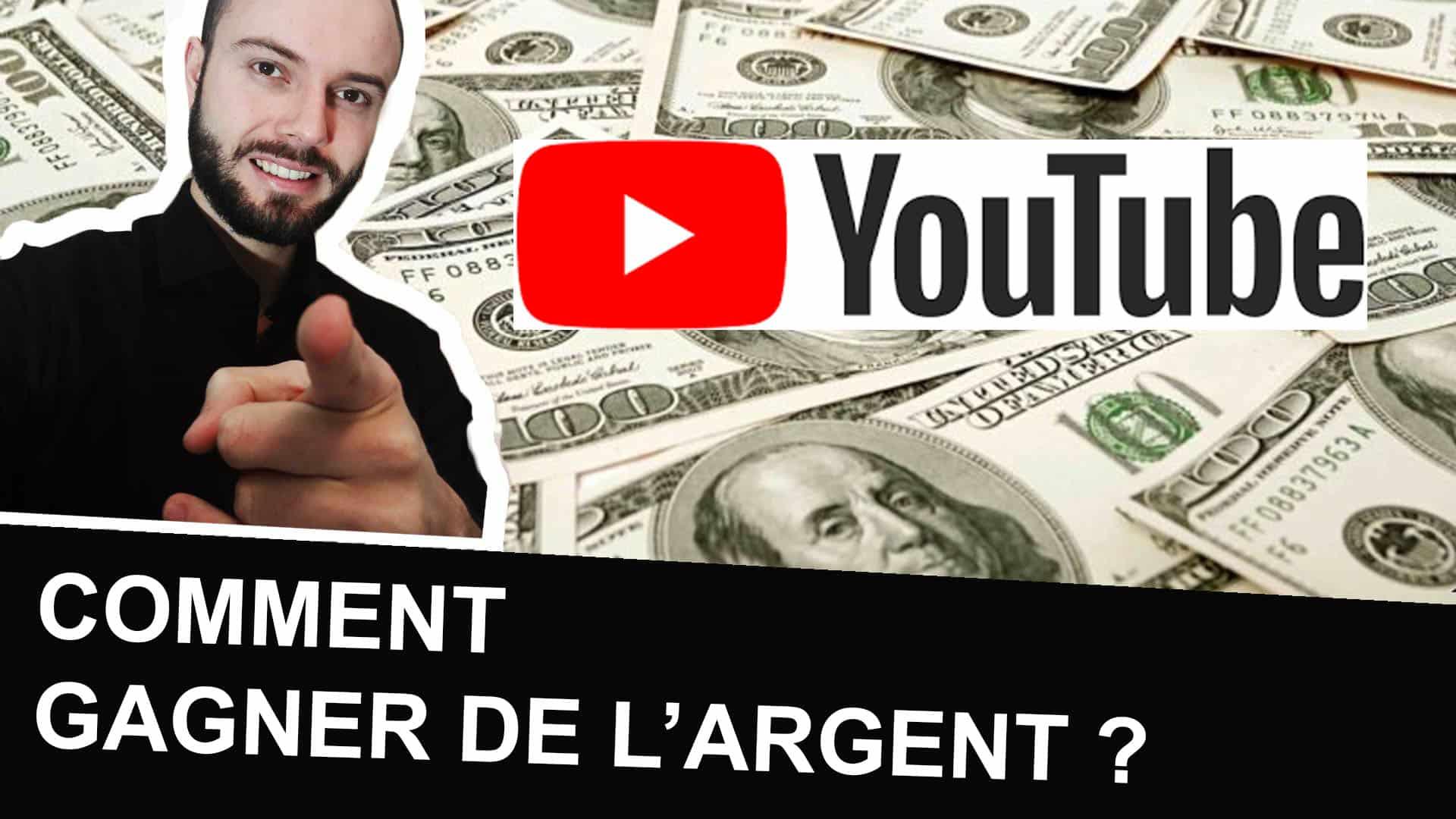 Comment vivre de YouTube et gagner de l'argent ?