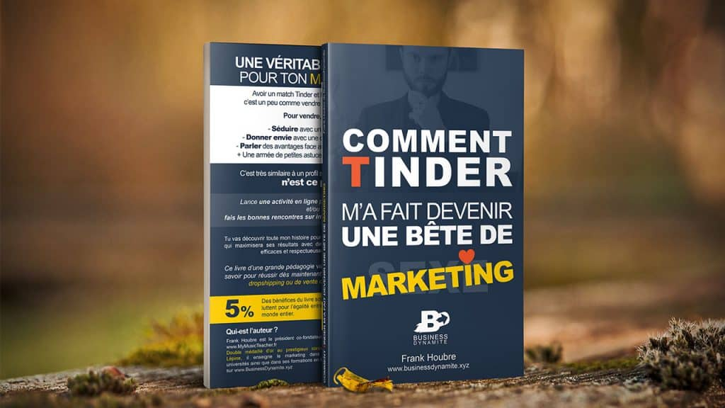 "Le livre "" Comment Tinder m'a fait devenir une bête de marketing "" de Frank Houbre de BusinessDynamite est posé sur d'autres livres de marketing à acheter si on fait du dropshipping."