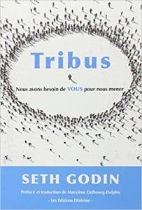 Le livre Tribus de Seth Godin qui permet d'améliorer ses boutiques e-commerce.