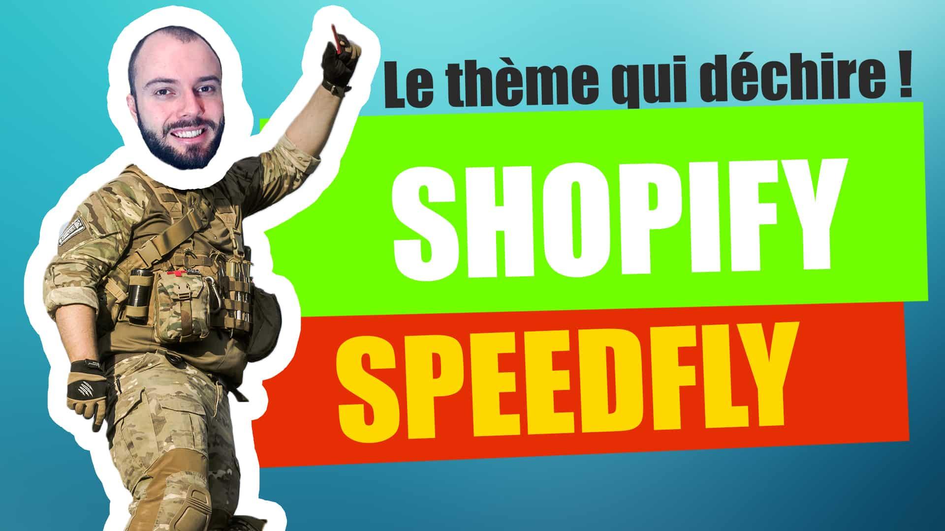 Speedfly – mon avis sur le thème shopify avec aliexpress