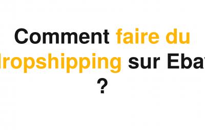 Une image avec écrit dessus du texte au sujet d'Ebay pour commencer le dropshipping en noir et jaune.