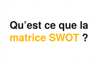 Un texte avec une matrice swot qui demande ce qu'est la matrice swot avec des forces faiblesse opportunités et mances.