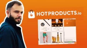 Le logo d'hotproducts est montré sur cet avis ou critique, est-ce une arnque ? On y voit l'outil hotproducts io qui focntionne pour trouver des produits winners.