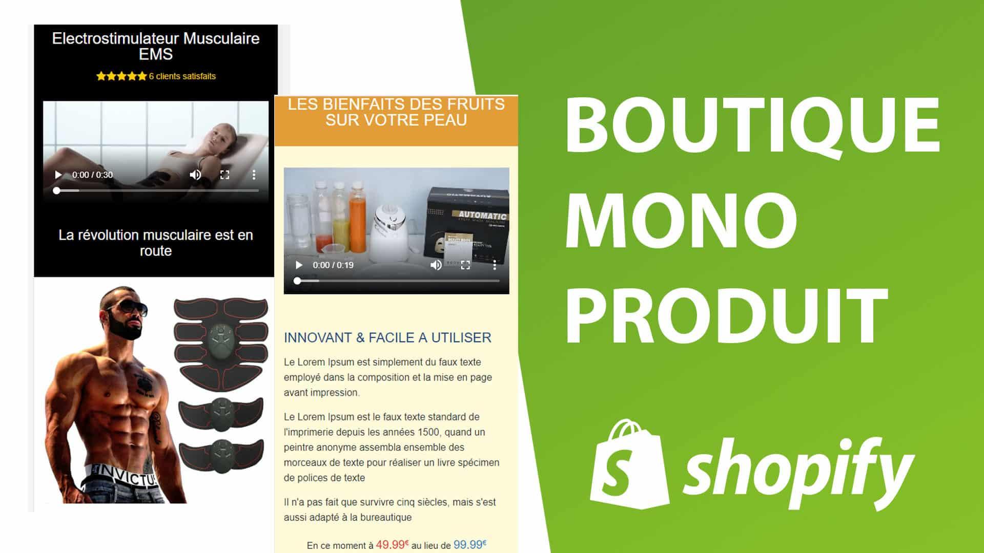 Il y a deux exemples de boutiques mono-produits sur shopify avec le téléphone mobile. L'une sur le sport et l'autre sur la cosmétique.