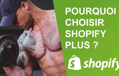 Shopify plus en images pour montrer toute la puissance et pourquoi il faut changer.