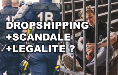 Une personne en prison à cause du dropshipping qui fait scandale et est considéré comme une arnaque.