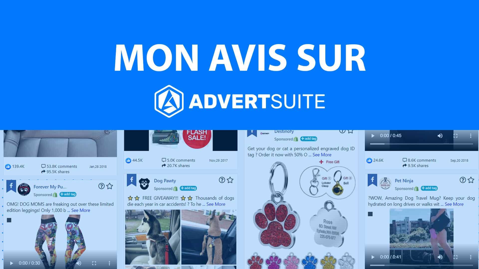 Le logiciel advertsuite qui permet de trouver des publicités facebook qui fonctionnent sur internet