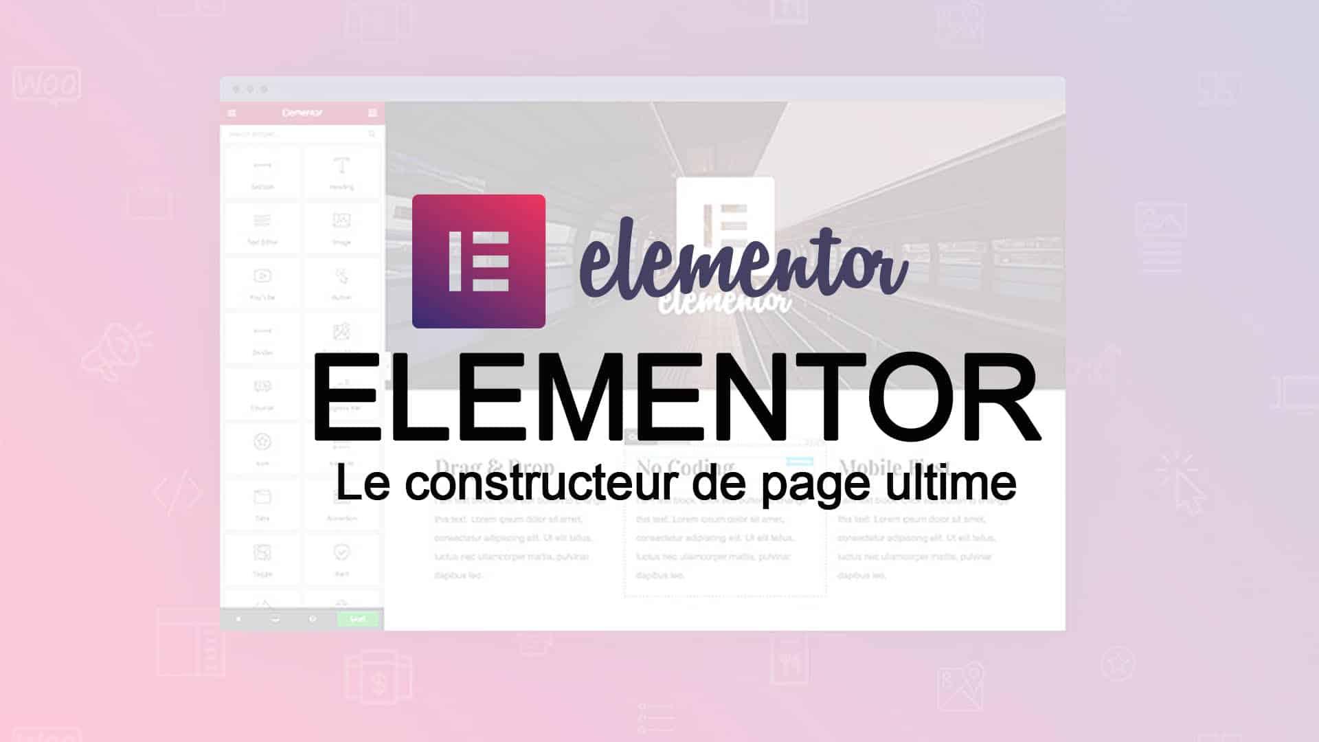 Le constructeur de page elementor permet de faire des pages et articles sur wordpress.
