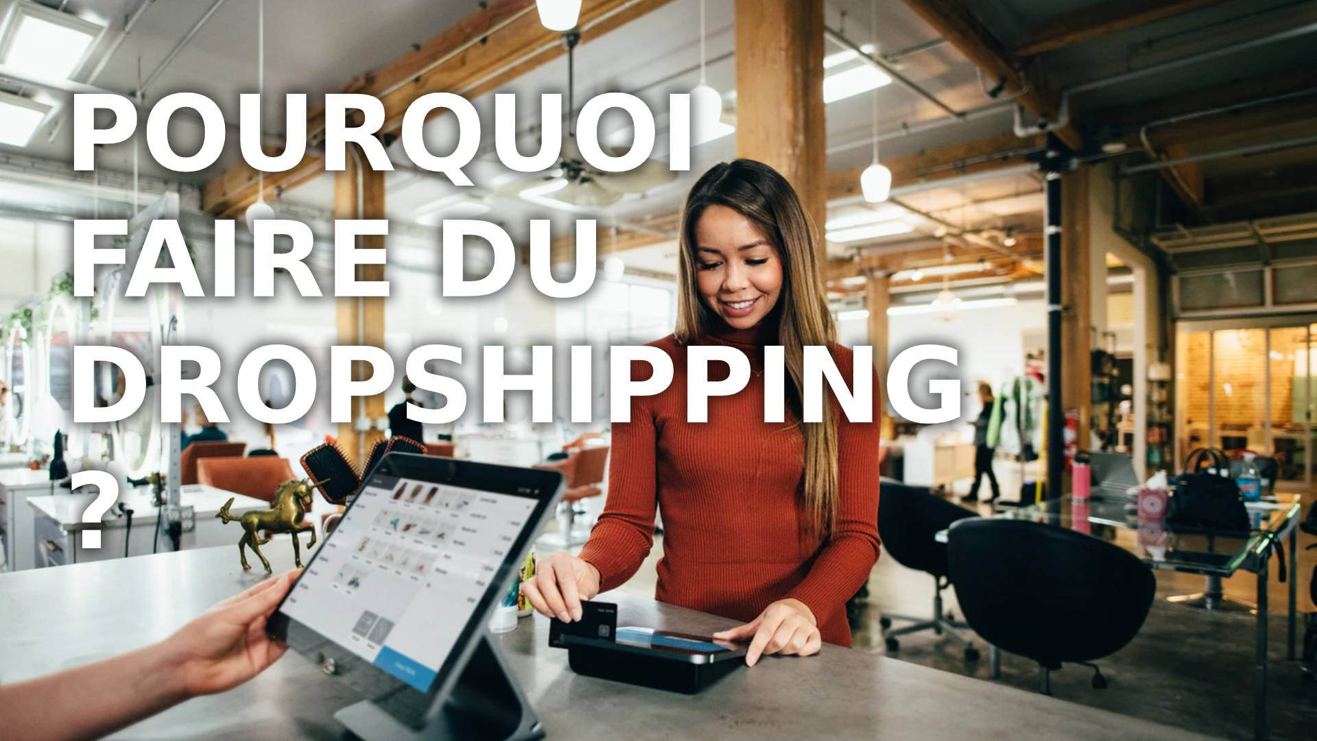 Pourquoi faire du dropshipping ?