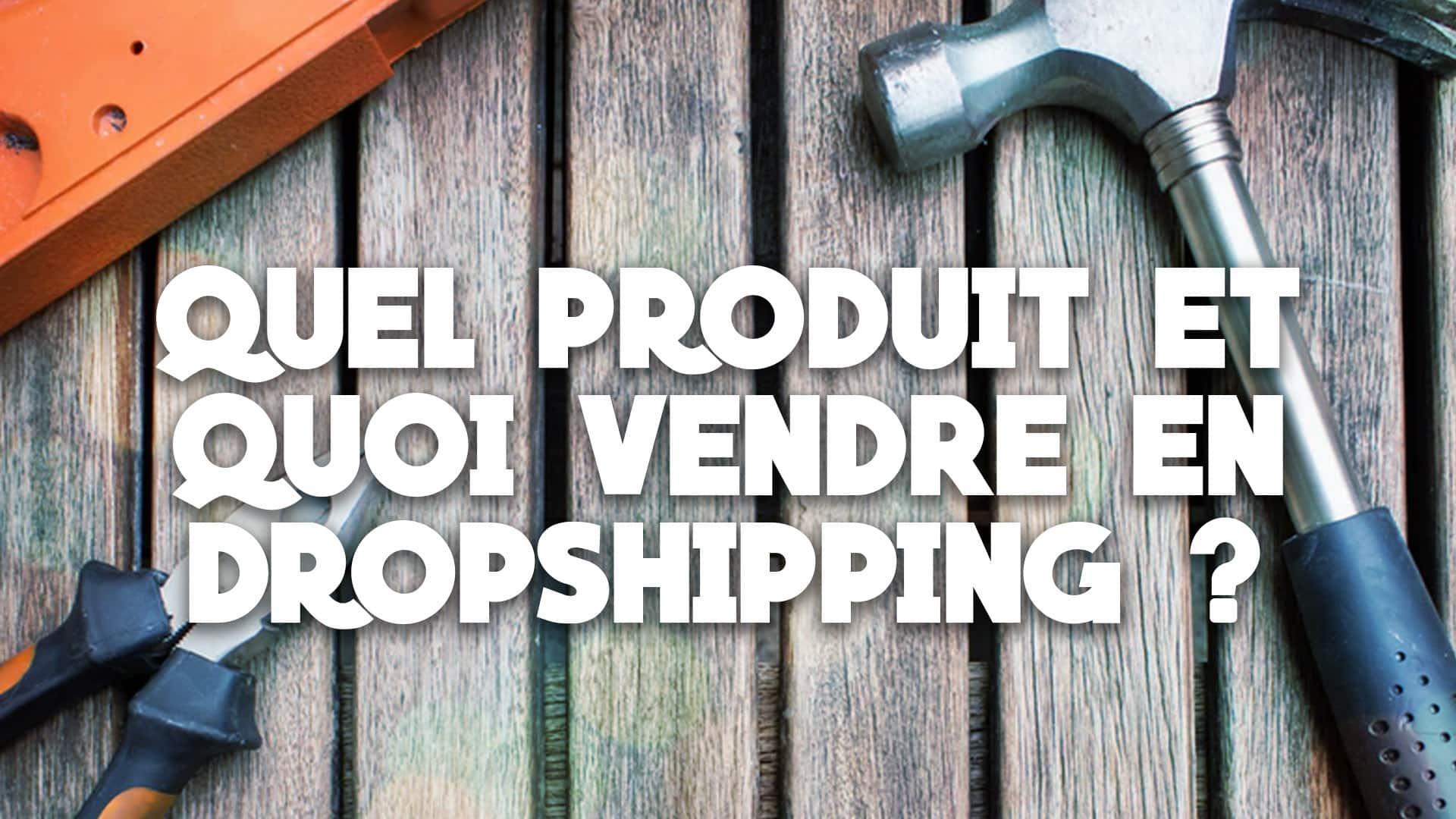 Idées de produits à vendre en dropshipping et exemples, avec des outils en fond.