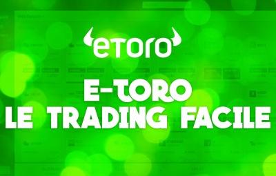 Un avis sur Etoro sincère sur l'arnaque des commission et les gains des traders